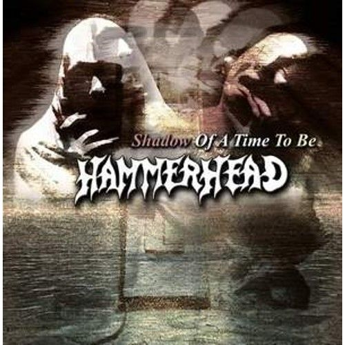 CD Hammerhead – Shadow Of A Time To Be