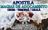 APOSTILA DE MAGIAS DE ADOÇAMENTO - OXUM- YEMONJÁ E OXALÁ