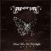 CD - Aporya – Dead Men Do Not Suffer