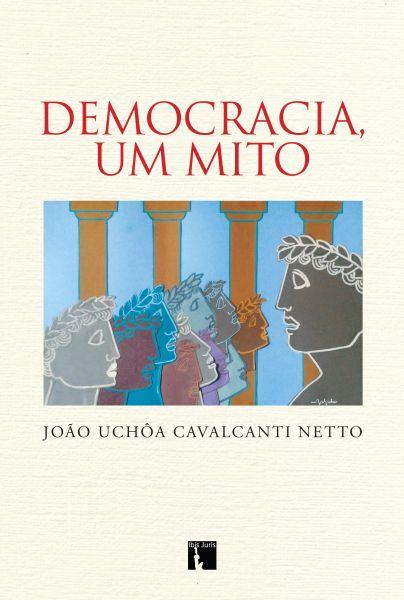 Democracia, um mito