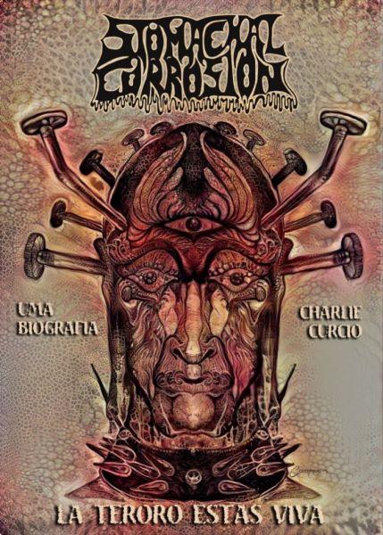Livro - La Teroro Estas Viva (Biografia da banda StomachalCorrosion)
