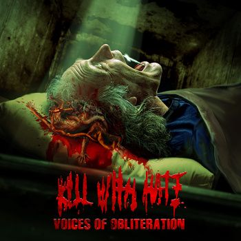 CD Kill With Hate – Voices Of Obliteration