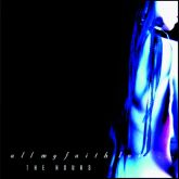 "ALL MY FAITH LOST - ""THE HOURS"" - CD"