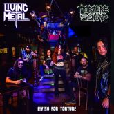 CD split - Living for Torture com as bandas Living Metal e Torture Squad
