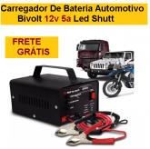 Carregador De Bateria Automotivo Bivolt 12v 5a Led Shutt + FRETE GRÁTIS