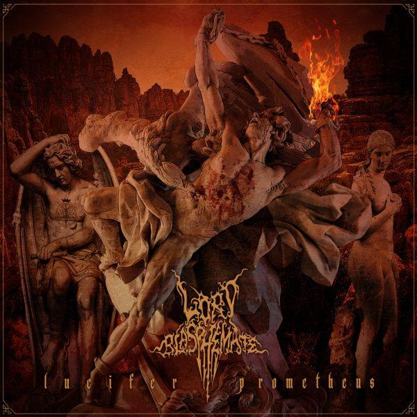 Lord Blasphemate – Lucifer Prometheus   Digipack