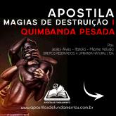 APOSTILA 7 MAGIAS DE DESTRUIÇÃO I QUIMBANDA PESADA