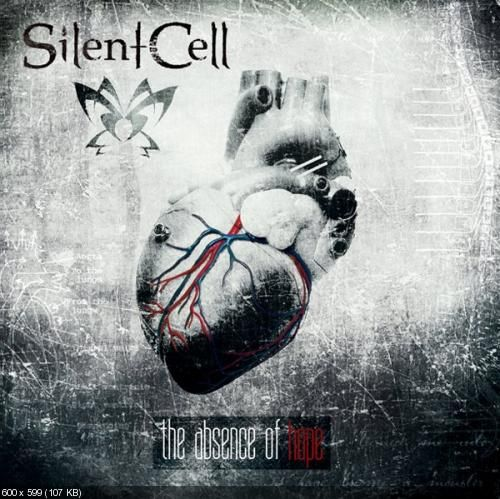 Silent Cell - The Absence of Hope