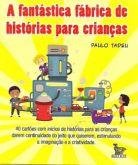 A Fantástica Fábrica de Histórias para Crianças