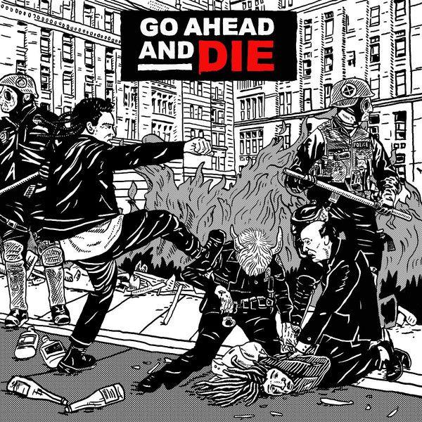 CD - Go Ahead And Die - Go Ahead And Die
