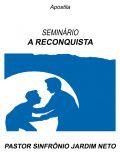 Apostila do Seminário A Reconquista