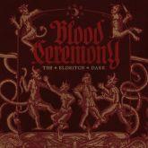 BLOOD CEREMONY-  'The Eldritch Dark' - [CD Importado]