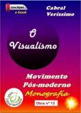 Z-13) O visualísmo - movimento pós-moderno, 246 páginas