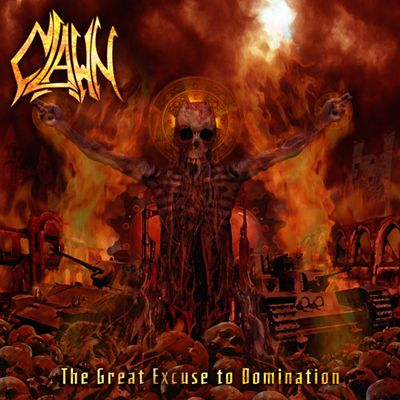 Clawn - The Great Excuse To Domination – Death Metal