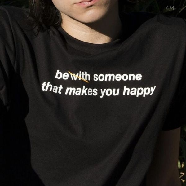 T-SHIRT BE SOMEONE THAT MAKES YOU HAPPY