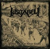 Justabelli - Cause The War Never Ends...