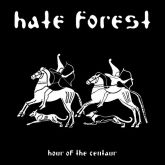 Hate Forest – Hour Of The Centaur - CD