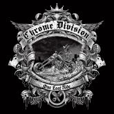 CD - Chrome Division – One Last Ride