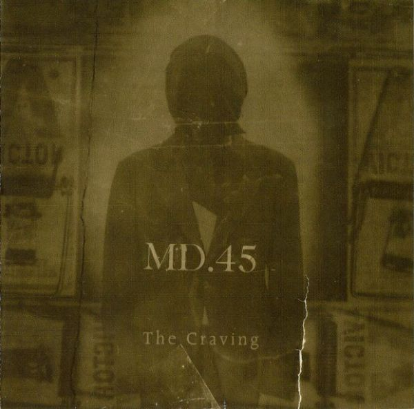 MD 45 -  THE CRAVING