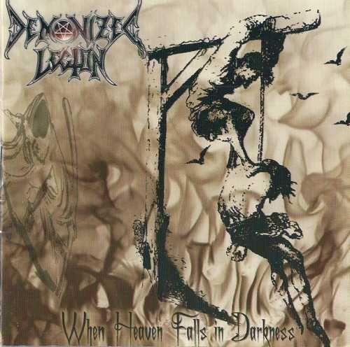 Demonize Legion - When Heaven Fallss in Darkness