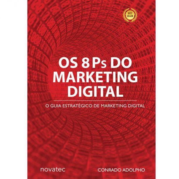 Os 8 Ps do Marketing Digital: o Seu Guia Estratégico de Marketing Digital