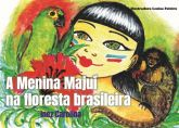 A menina Majuí na Floresta brasileira