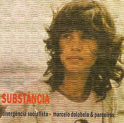 CD - Divergência Socialista (Marcelo Dolabela & Parceiros) - Substância