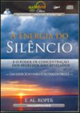 A ENERGIA DO SILENCIO EM MP3