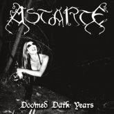 """ASTARTE - """"DOOMED DARK YEARS"""" - Digipack CD"""