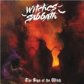 WITCHES SABBTH - The Sign of the Witch (CD)
