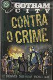 HQ - Gotham City Contra O Crime - DC Especial Nº05