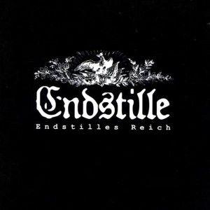 CD Endstille – Endstilles Reich