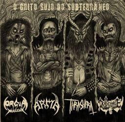 Thrashera / Orgia Nuclear / Deathcharge / Arma - O Grito Sujo do Subterrâneo