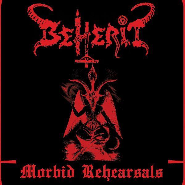 CD Beherit - Morbid Rehearsals