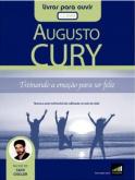 Livro Áudio: Treinando a Emoção Para Ser Feliz - Augusto Cury