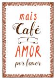 Mais café e amor por favor