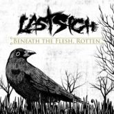 LAST SIGH - BENEATH THE FLESH, ROTTEN