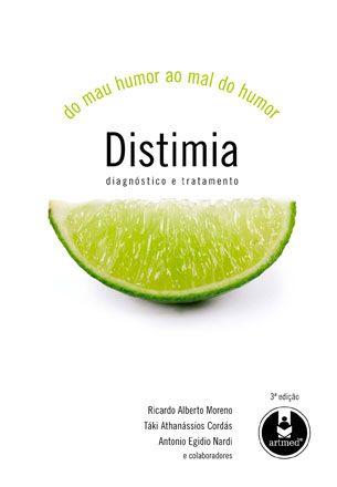 Distimia do Mau Humor ao Mal do Humor: Diagnóstico e Tratamento