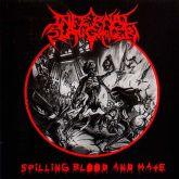 INFERNAL SLAUGHTER - Spilling Blood and Hate