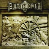 CD Bolt Thrower – Those Once Loyal