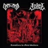 CARCARA / ETERNAL VIOLENCE -  Resistência do Metal Satânico