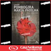 067018 - Livro Laroie Pombogira Maria Padilha
