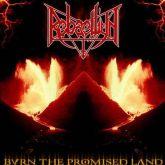 CD Rebaelliun - Burn the Promised Land