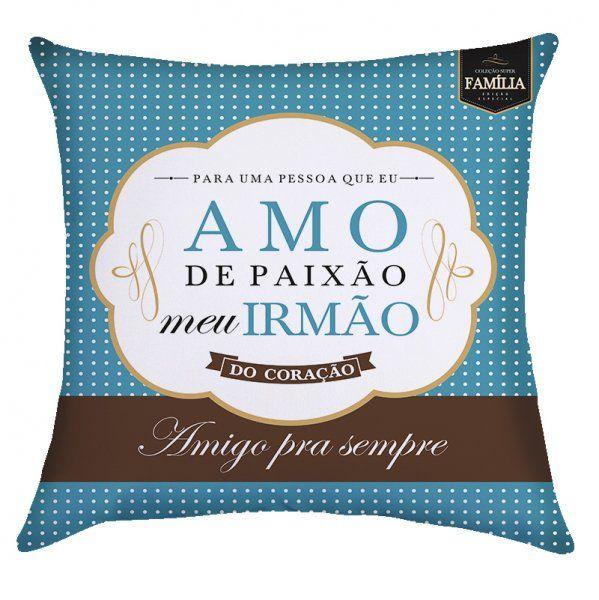 dd5f0168f27e89 ALMOFADA IRMÃO - Gift In Box - Presentes Criativos