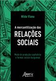 A Mercantilização das Relações Sociais