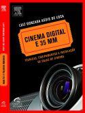 Cinema Digital e 35 MM: Técnicas, Equipamentos e Instalação de Salas de Cinema