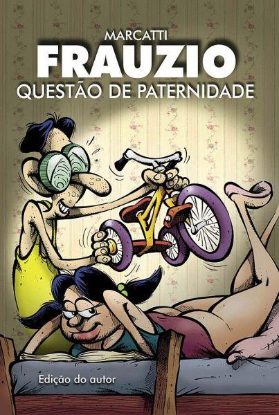 HQ - Frauzio QUESTÃO DE PATERNIDADE