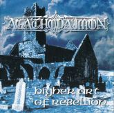 CD - Agathodaimon – Higher Art Of Rebellion