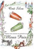 Poesia nas Lentes do Monóculo: Meus Pais