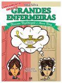Grandes Enfermeiras (histórias em quadrinhos de Florence e Anna Nery)